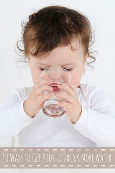 10 Ways to Get Kids to Drink More Water Did you know that 64% of kids are insufficiently hydrated when they leave for school?*