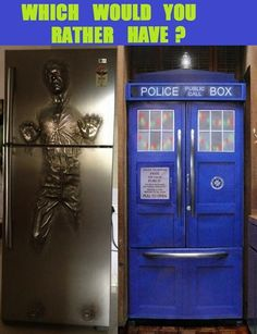 Sound off! Like for Star Wars fridge, repin for TARDIS fridge (tough choice, I know)