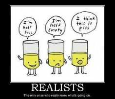 Realists.