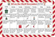 Get your Elf on the Shelf ready for Christmas. This calendar of fun ideas for December 2014 will make sure you have a daily idea on what to do with your Elf.