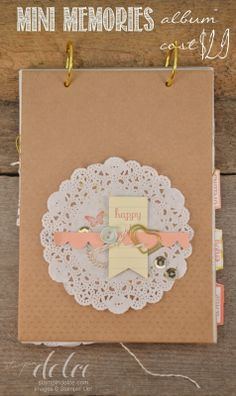 Stampin' Dolce: Stampin' Up!'s Mini Memories Simply Created Album Kit.