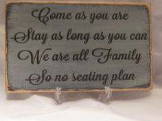 Hey, I found this really awesome Etsy listing at http://www.etsy.com/listing/124161130/rustic-wedding-sign-come-as-you-are-stay