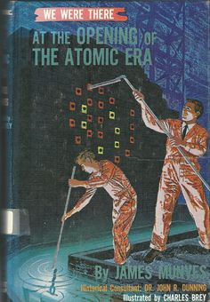 Atom Bomb Book  1960 vintage We Were There At by TheIDconnection, $20.00