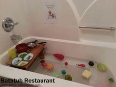 Play Create Explore: Themed Bath Thursday: Bathtub Restaurant