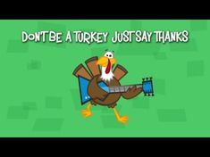 Don't Be A Turkey |
