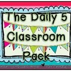 The Daily 5 Classroom Pack  This pack of materials was created to assist teachers implement the Daily 5 routine into their classrooms.   Please know ...