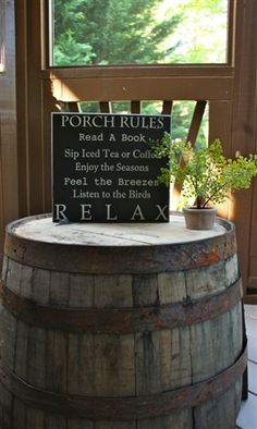 Porch Rules Sign On A Barrel!