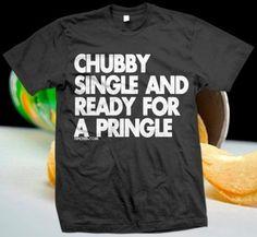 HAHAHAHAHAHAHA i'm dying.  I'm not single but I love this...and Pringles