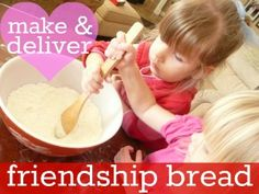 Friendship Bread friendship bread, famili, breads, bread recipes, daughters, cooking, gift tags, preschool, kid