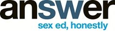 Answer is a national organization dedicated to providing and promoting comprehensive sexuality education in the U.S.  http://answer.rutgers.edu/  #sexedhonestly #SexEd