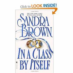 In a Class by Itself -- Sandra Brown