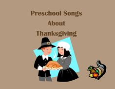 Preschool Songs for Kids-Children's Songs About Thanksgiving