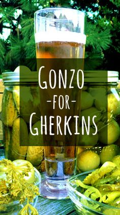 Gonzo for Gherkins: Craft Beer and Pickles