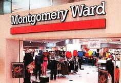 Montgomery Ward: I begged for a Little Tykes house in one of these stores.