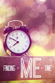 Finding Me Time gives me Peace, Stillness and Hope. When do you find time for you?