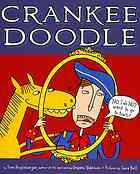 "Crankee Doodle (ages 4-8) A pony tries to convince his cranky owner to take a ride into town. Includes notes about the song, ""Yankee Doodle."""
