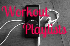 workout playlists - not that I'm going to workout, i just like the music.