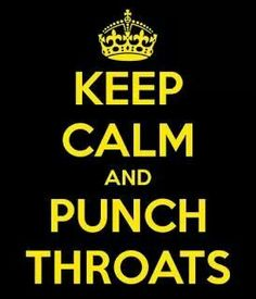Keep calm and punch on....