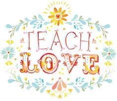 Teach Love 8x10 print  horizontal by thewheatfield on Etsy