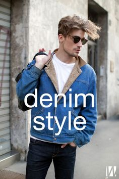 Denim for All: 6 Styles to Take You into Spring http://blog.wantering.com/post/76807707827/denim-style-for-him