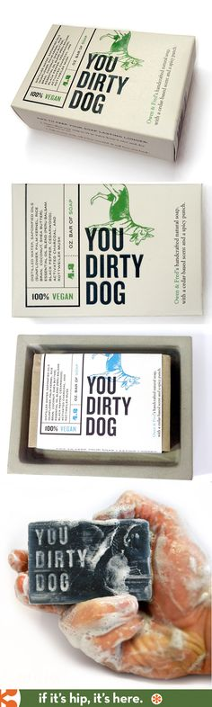 You Dirty Dog soap is a fun product with great package design from Owen & Fred