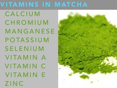 Matcha is rich in antioxidants, it contains a healthy variety of vitamins and minerals.
