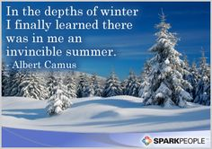 Embrace the cold. ;-) | via @SparkPeople #motivation #quote #winter