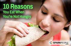 Raise your hand if you eat when you're not #hungry! Don't worry--you're DEFINITELY not alone! Here's how to bust the urge to mindlessly snack. | via @SparkPeople #fitfood #diet #nutrition #health