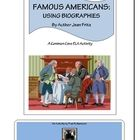 ON SALE:This Common Core ELA project centers on famous Americans in biographies by  author Jean Fritz. The tasks in the activity require students to summar...