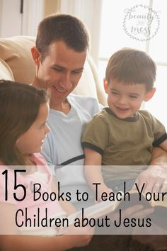 15 Books to Help Teach Your Children about Jesus
