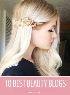 10 awesome beauty blogs to start following now for beauty information and inspiration. // #Beauty #Makeup