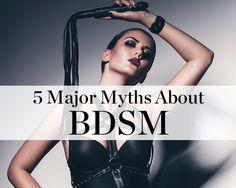 5 Major Myths About BDSM