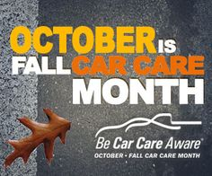 October is Fall Car Care Month! Free images to share on your website and social media Spread the word!