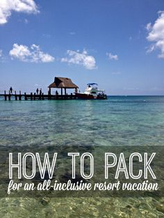 Learn how to pack for an all-inclusive resort vacation. Don't make the same mistakes I did! | www.inspirationformoms.com #allinclusive #howto #vacation #packingtips #travel