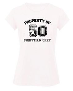 50 Shades Of Grey Property Of 50 Christian  Yes, Please! .