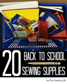 Many school supplies can be used for sewing.  Get them now while on sale.  List of items with uses here........Back to School Sewing Supply List - The Sewing Loft