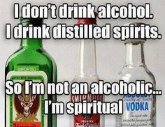 I don't drink alcohol…