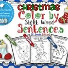 Christmas Color by Sight Word Sentences (First Grade Edition)Christmas Color by Sight Word Sentences is a FUN way for kids to practice ALL of the...