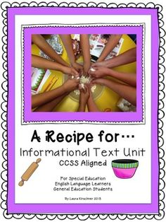 """$ """"A Recipe For......"""" Informational Text All kids love this creative and fun cooking unit! Special Education/ ELL/Reading and Writing"""