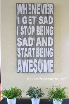 Start Being Awesome custom artwork. Barney Stinson from How I Met Your Mother HIMYM.  This sign is for sale and this is the link to the etsy shop.