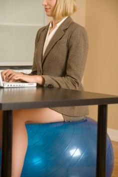 Sit on an exercise ball..Posture.  Desk Job Got You Down? Try a Desk-Defying Workout!