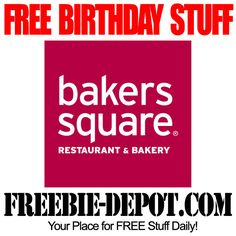 BIRTHDAY FREEBIE - Bakers Square - FREE BDay Pie