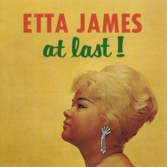 """Etta James (born Jamesetta Hawkins, January 25, 1938) is an American blues, soul, rhythm and blues (R&B;), rock and roll, gospel and jazz singer. In the 1950s and 1960s, she had her biggest success as a blues and R&B; singer. She is best known for her version of the Mack Gordon and Harry Warren song """"At Last""""."""