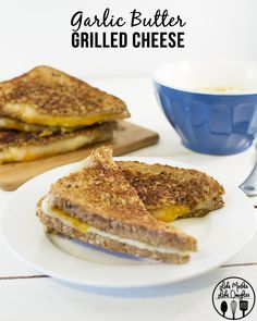 Garlic Butter Grilled Cheese 1