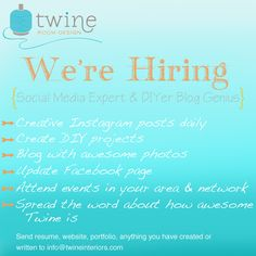 we're hiring, social media expert, DIYer and blogger!