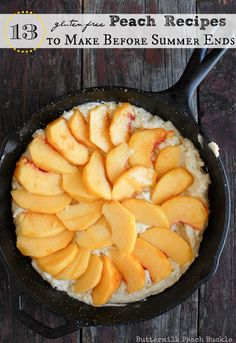 13 gluten free PEACH recipes to make before the summer ends!