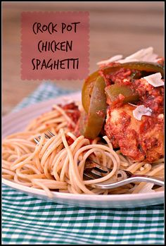 Crock Pot Chicken Spaghetti