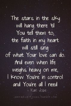 """Stars In The Sky"" by Kari Jobe ...one of my absolute favorites..."