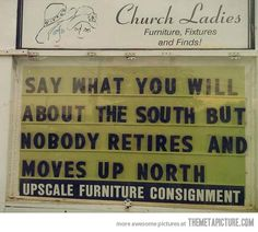 The South…