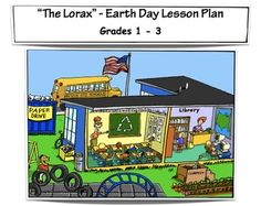 The Lorax - Earth Day Lesson Plan - Grades 1-3
